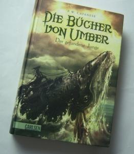 P. W. Catanese - Die Bücher von Umber, Band 1: Der gefundene Junge