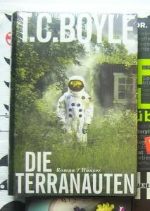 T. C. Boyle - Die Terranauten