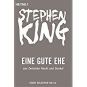 Stephen King - Eine gute Ehe