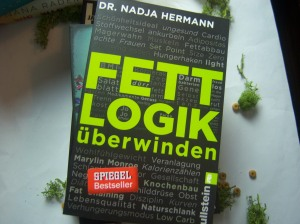 Dr. Nadja Hermann - Fettlogik überwinden
