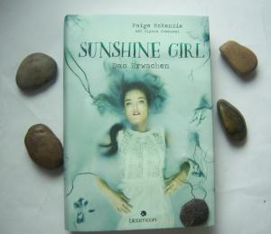 Paige McKenzie: Sunshine Girl - Das Erwachen