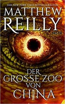 Matthew Reilly - Der große Zoo von China