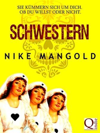 Nike Mangold - Schwestern