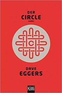 Dave Eggers - Der Circle