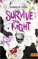 Danielle Vega - Survive the Night