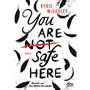 you are (not) safe here - kylie mccauley